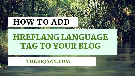 How To Add Hreflang Language Tags To Your Blog