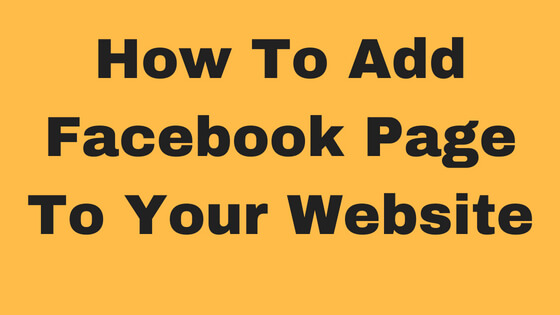 How You Can Add Facebook Page To Your Website Or Blog