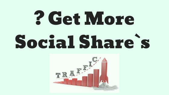 How To Get More Social Share`s And Visitor`s To Your Website or Blog