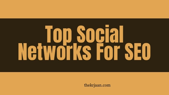 #Social Networks | Top Social Networks For Best SEO