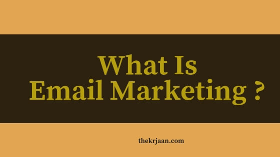 What Is Email Marketing | How Does It Use For | All About Email Marketing