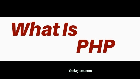 What Is PHP | Why We Use PHP | Uses Of PHP