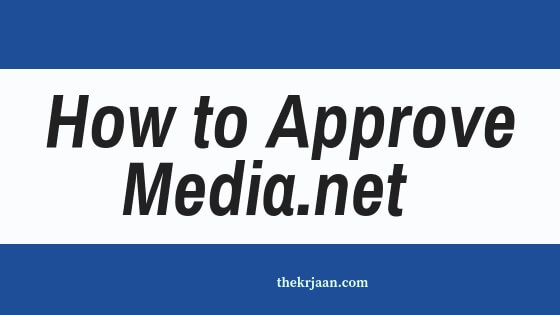 Media.net |How To Approve Your Media.net Account