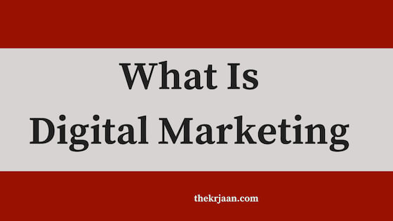 What Is Digital Marketing | Assets Of Digital Marketing