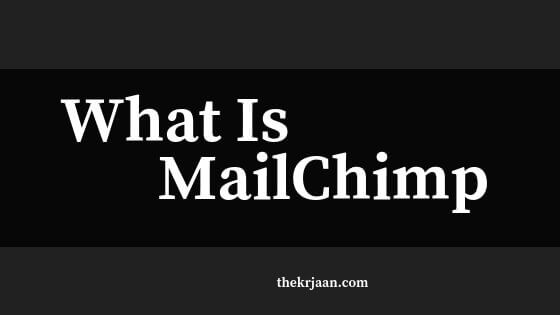 What Is MailChimp | How It Works | All About MailChimp