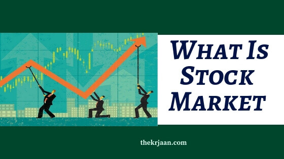 What Is Stock Market | Purpose Of Stock Market