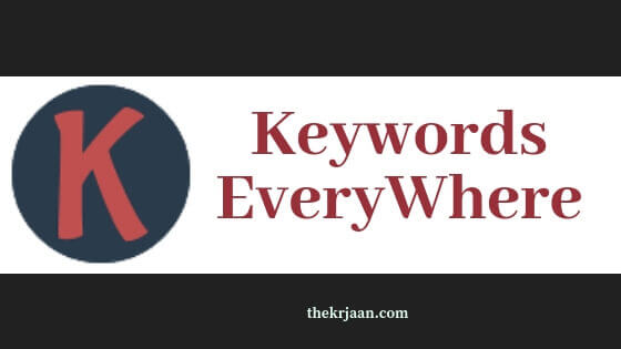 Keywords Everywhere | Top Reasons Why We Use It