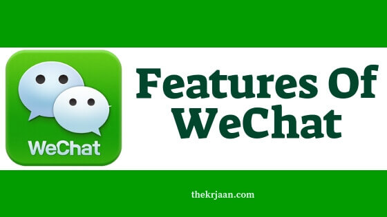 WeChat | Features And All About WeChat