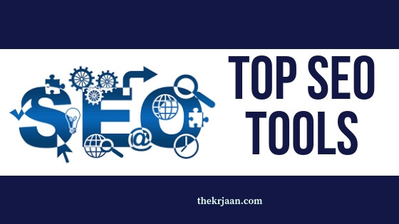 Top SEO Tools For Blogger For Best SEO