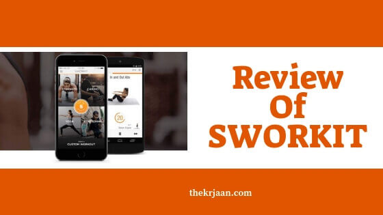Sworkit Review | Best Fitness App For Everyone