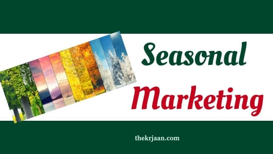 What Is Seasonal Marketing   Why SM Is Useful