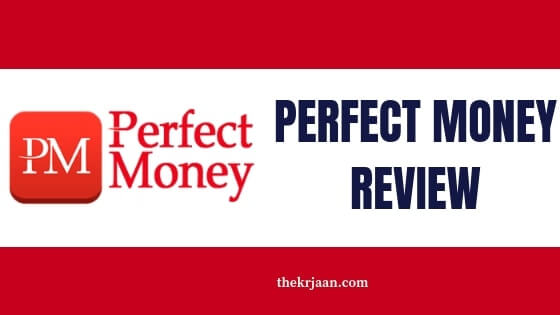 Perfect Money Review | Benefits Of Using Perfect Money
