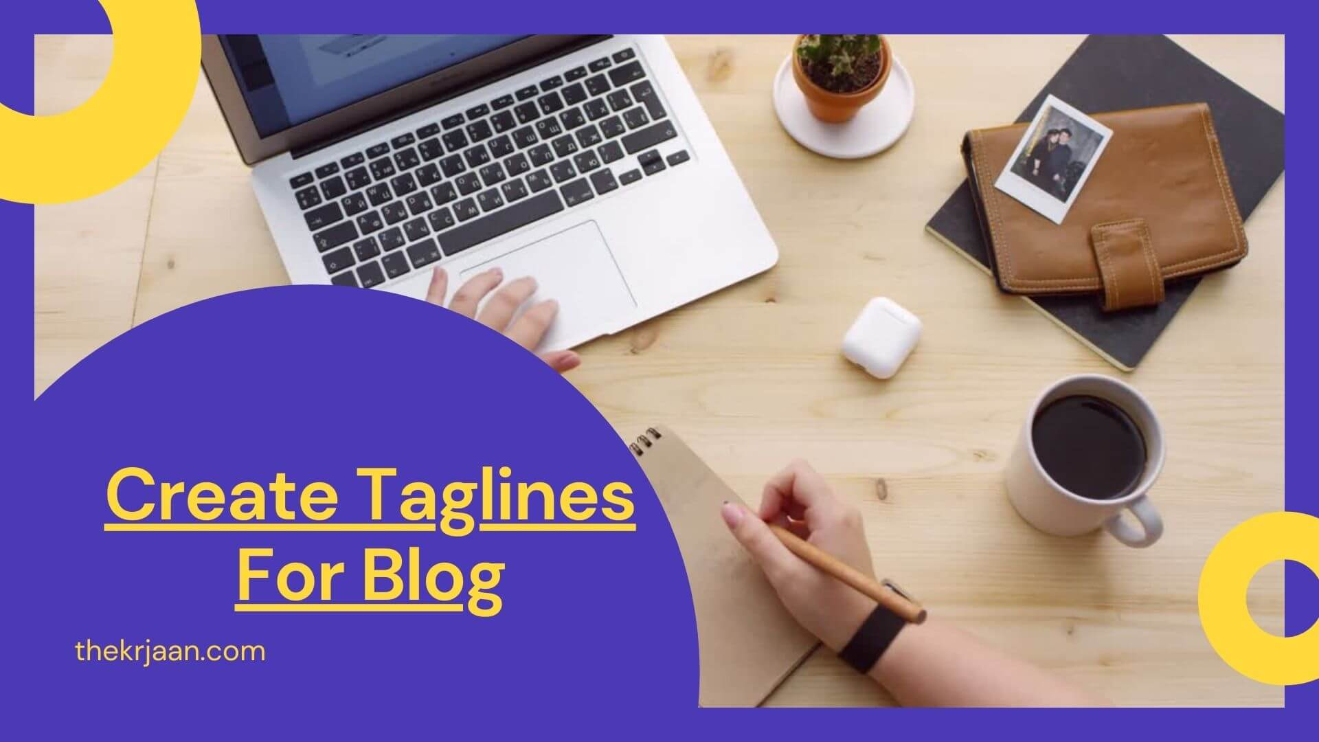 Creative Blog Taglines With Strategies and Examples