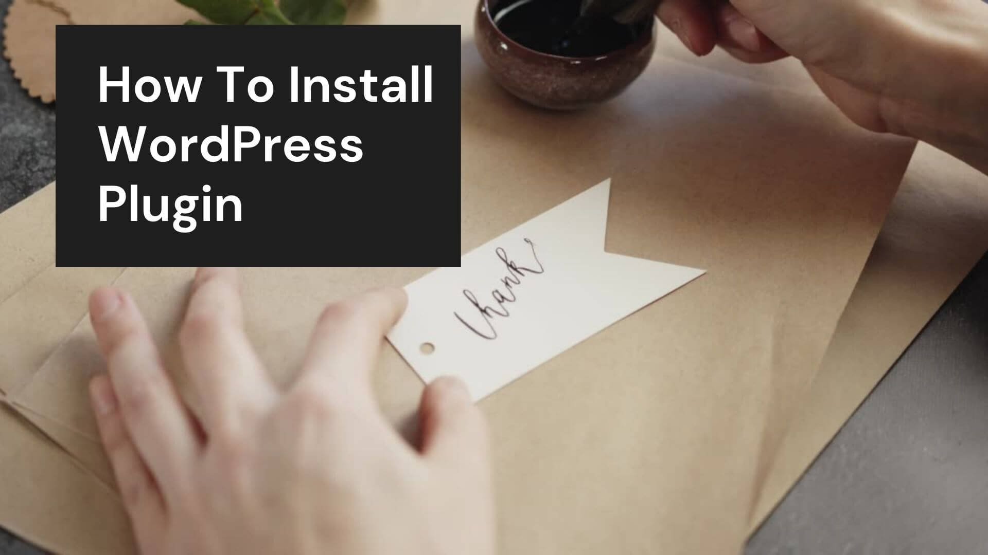 How To Install Any WordPress Plugin | 3 Different Ways